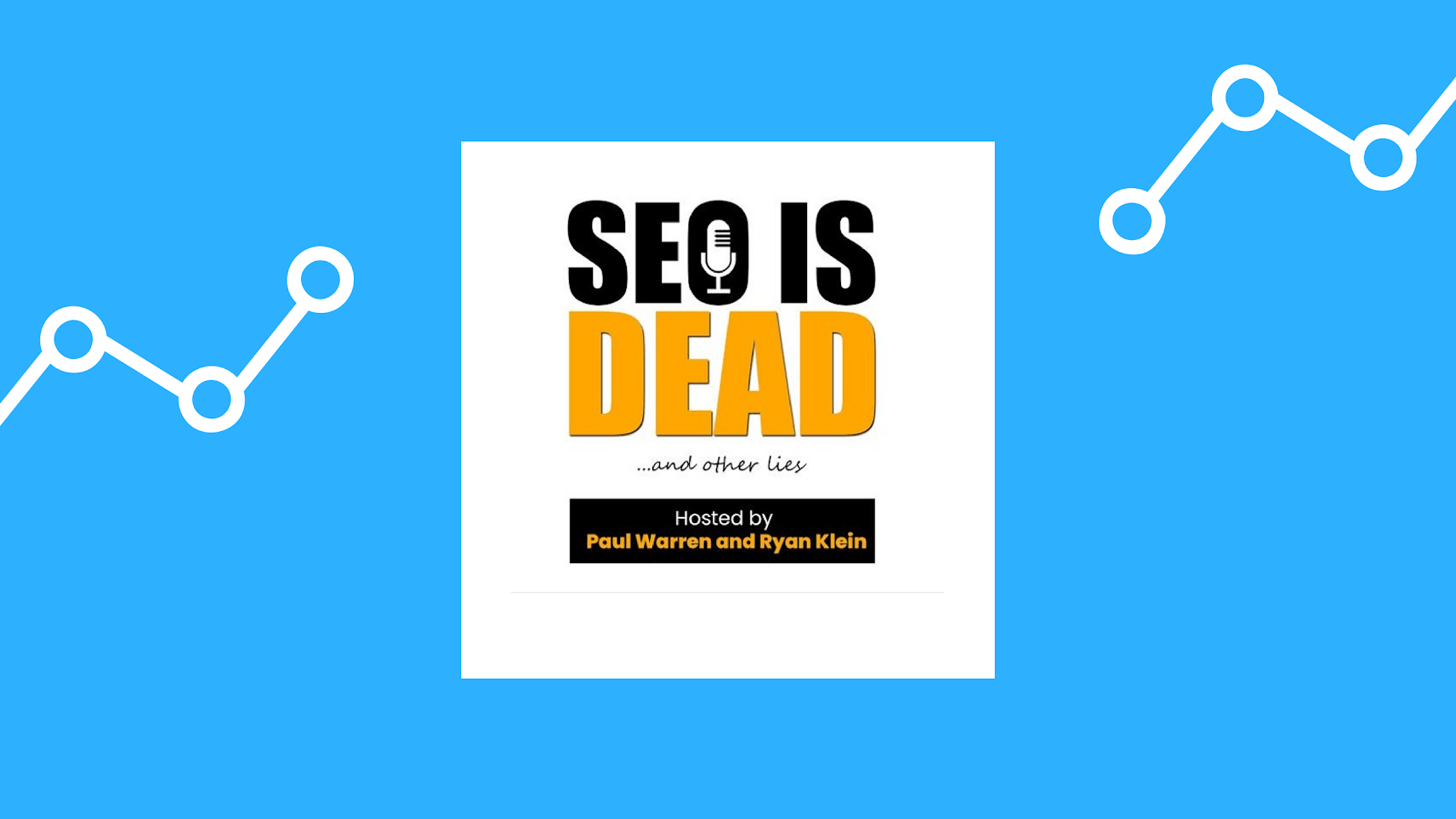 Logo of the SEO is Dead and Other Lies podcast.